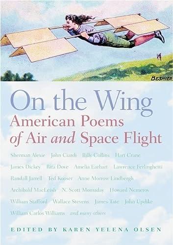 On the Wing: American Poems of Air: Karen Yelena Olsen