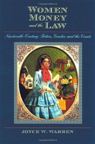 9780877459538: Women, Money, and the Law: Nineteenth-Century Fiction, Gender, and the Courts