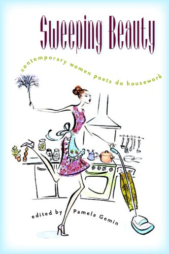 9780877459682: Sweeping Beauty: Contemporary Women Poets Do Housework