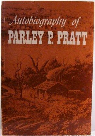 9780877470144: Autobiography of Parley P. Pratt
