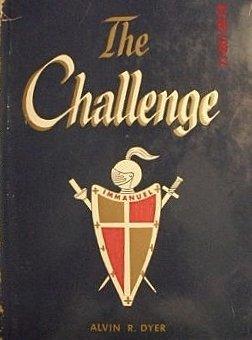 9780877470311: The challenge