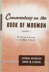 Commentary on the Book of Mormon: George Reynolds; Janne