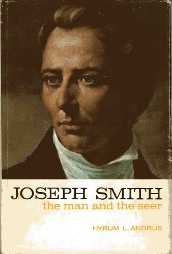 9780877471318: Joseph Smith The Man and the Seer
