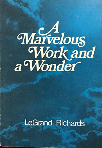 9780877471622: A marvelous work and a wonder