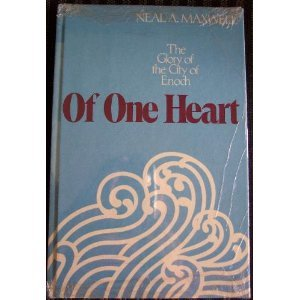 9780877472988: Of One Heart: The Glory of the City of Enoch