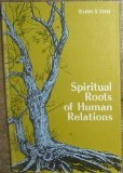 9780877473152: Spiritual Roots of Human Relations