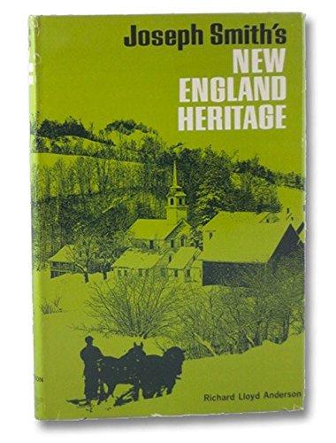 9780877474609: Joseph Smith's New England Heritage: Influences of Grandfathers Solomon Mack and Asael Smith