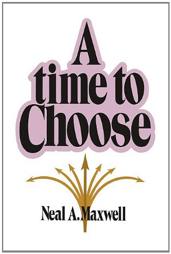 A time to choose (0877474826) by Maxwell, Neal A