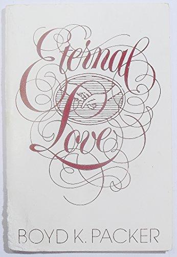 Eternal love: Packer, Boyd K