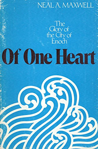 9780877476047: Of one heart: The glory of the City of Enoch
