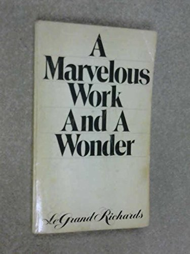 9780877476146: A Marvelous Work and A Wonder