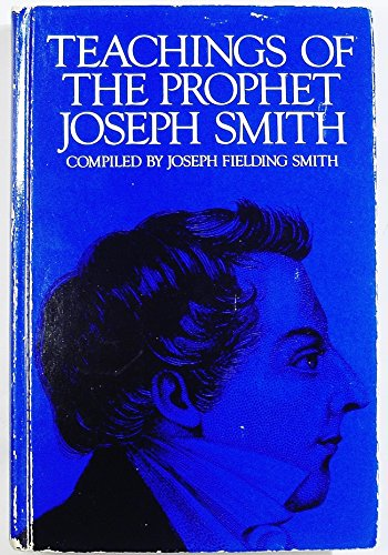9780877476269: Teachings of the Prophet Joseph Smith