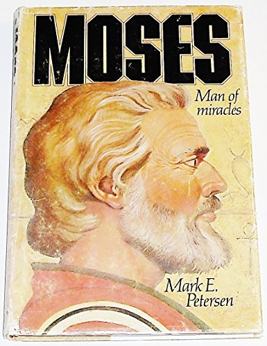 Moses, Man of Miracles