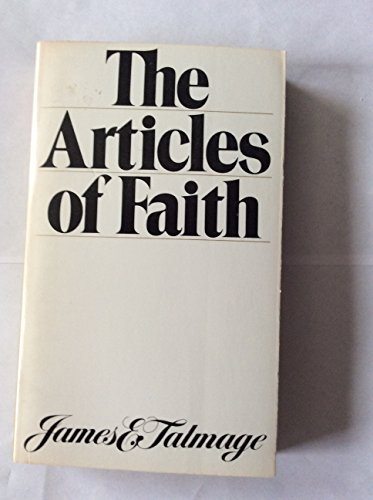 9780877476627: A Study of the Articles of Faith (Being a Consideration of the Principal Doctrines of the Church of Jesus Christ of Latter-day Saints)