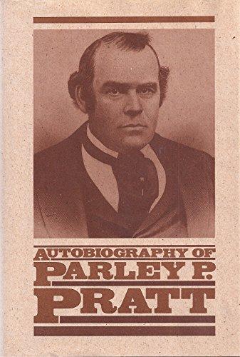 9780877477402: Autobiography of Parley P. Pratt (Classics in Mormon Literature)