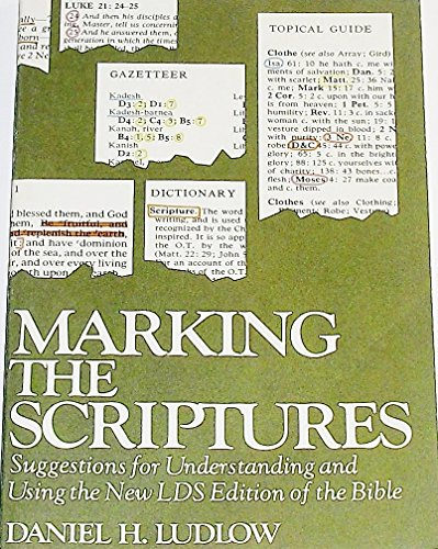 9780877478157: Marking the scriptures: Suggestions for understanding and using the new LDS edition of the Bible