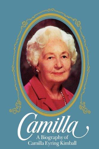 Camilla A Biography of Camilla Eyring Kimball: Caroline Eyring Miner,