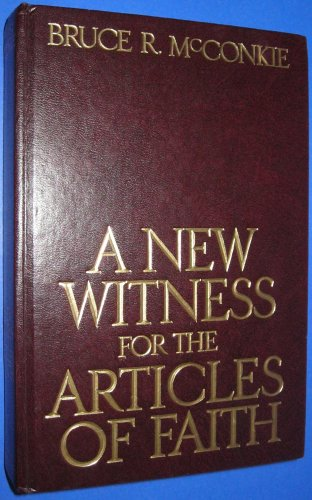 9780877478720: A New Witness For the Articles Of Faith
