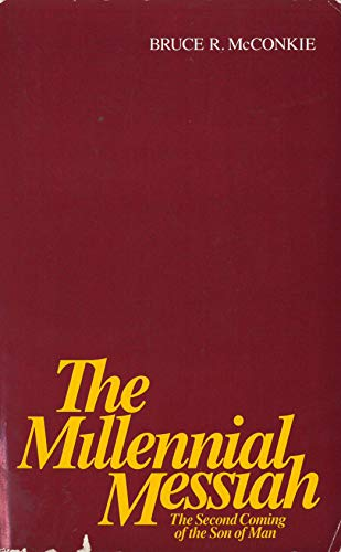 9780877478966: The Millennial Messiah: The Second Coming of the Son of Man