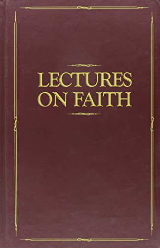 9780877478973: Lectures on Faith: Delivered to the School of the Prophets in Kirtland, Ohio, 1834-35