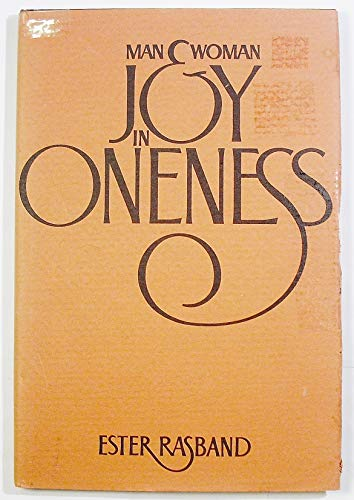 Man & woman: Joy in oneness: Rasband, Ester