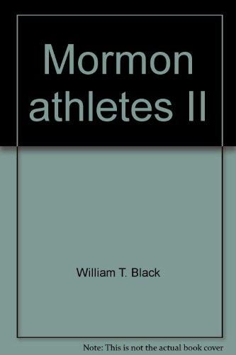 9780877479291: Mormon athletes II