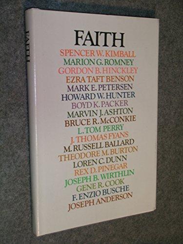 Faith: Spencer W. Kimball,