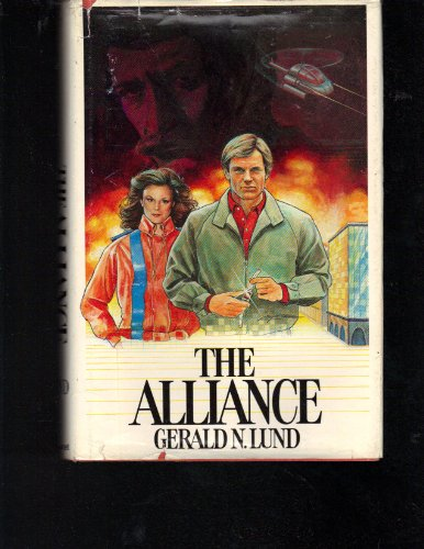 The Alliance: Gerald N. Lund