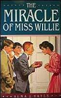 9780877479963: The miracle of Miss Willie