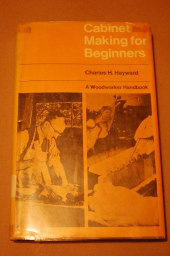 9780877490647: Cabinet Making for Beginners