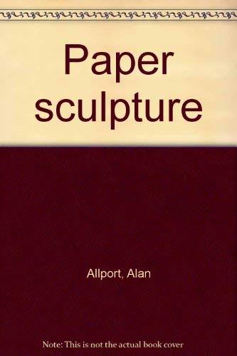 9780877491347: Title: Paper sculpture