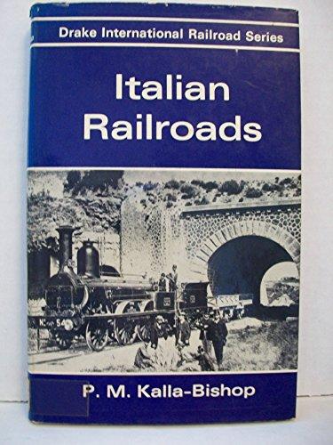 Italian Railroads.: KALLA-BISHOP, P. M.