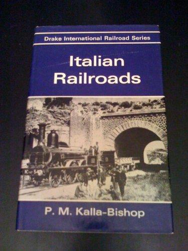 9780877491446: Italian Railroads (Drake International Railroad Series)