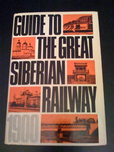 9780877491477: Guide to the Great Siberian Railway (1900)