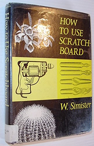 9780877491552: How to Use Scratch Board