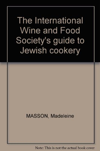 9780877491644: The International Wine and Food Society's Guide to Jewish Cookery