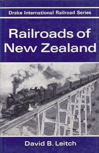 Railroads of New Zealand: Leitch, David B.