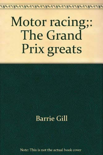 9780877492290: Title: Motor racing The Grand Prix greats