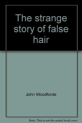 9780877492498: The strange story of false hair