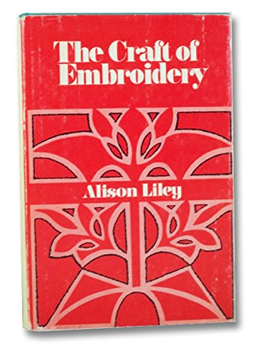 9780877492603: The Craft of Embroidery: A Practical Study