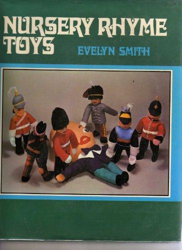 Nursery Rhyme Toys: Smith, Evelyn