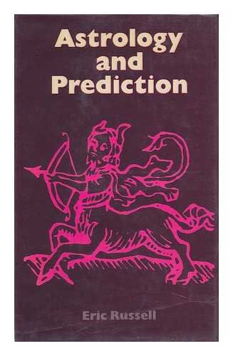 Astrology and Prediction: Russell, E.