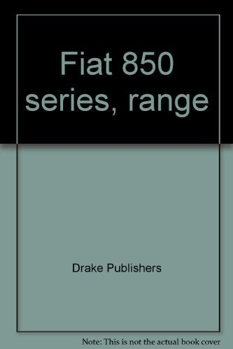 9780877493464: Fiat 850 series, range: 1968-1972;: Workshop maintenance & repair manual,