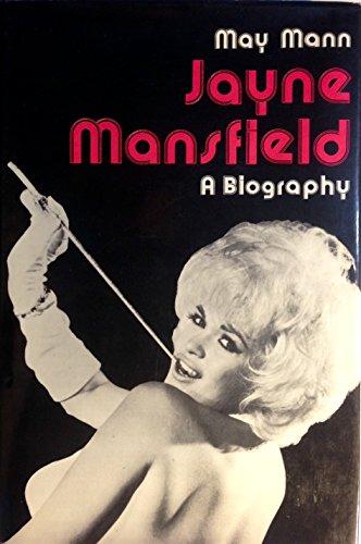 Jayne Mansfield;: A biography: Mann, May
