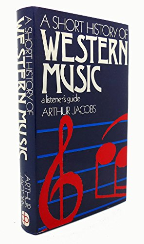 9780877494294: A short history of Western music;: A listener's guide