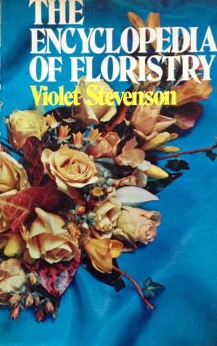 9780877494508: The Encyclopedia of Floristry
