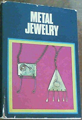 9780877494645: Metal Jewelry