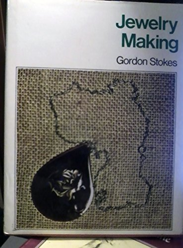 Jewelry Making 9780877495628 Book by Stokes, Gordon
