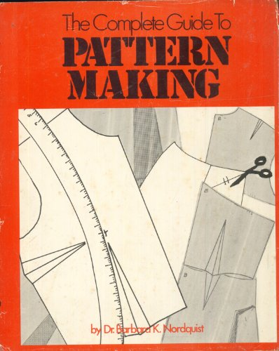 9780877495956: The complete guide to pattern-making,