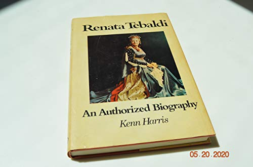 9780877495970: Renata Tebaldi : An Authorized Biography